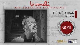 Hüsnü Arkan - Nurhak