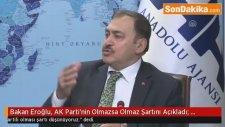 Bakan Eroğlu, AK Parti'nin Olmazsa Olmaz Şartını Açıkladı: Partili Cumhurbaşkanlığı