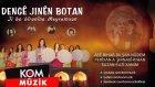 Dengê Jınên Botan - Hay Talan E Talan E