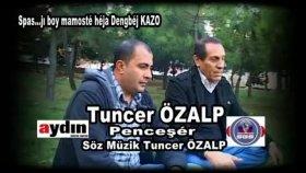 Tuncer Özalp - Penceşêr