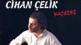 Cihan Çelik - Tu Kemalî