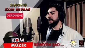 Azad Bedran - Danasina Albuma Rêwiyên Şad