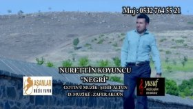 Nurettin Koyuncu - Negri Negri (Official Video)