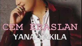 Cem Eraslan - Yana Yakıla