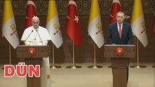 Erdoğan'ın Vatikan Konusundaki Değişimi