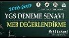 2016-2017 MEB DEĞERLENDİRME SINAVI 01 - 1.Bölüm
