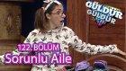 Güldür Güldür Show 122. Bölüm, Sorunlu Aile Skeci