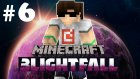 Mınecraft: Blightfall #6 - Garip Olaylar!