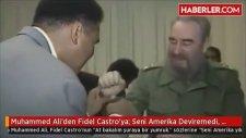 Muhammed Ali'den Fidel Castro'ya: Seni Amerika Deviremedi, Ben Nasıl Devireyim