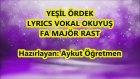 Yeşil Ördek Karaoke Lyrics Fa Majör Rast Şarkı SÖzü Md Altyapısı Enstrümantal
