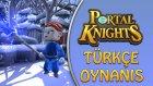 MEYMUNLAR AĞZIMI KIRDI / Portal Knights Türkçe Oynanış - Bölüm 10