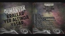 Dumanyak - Krallar Yer Altında Yaşar Full Album (2001)