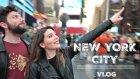 New York Cıty Vlog | Canan Kurban