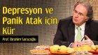 Depresyon ve Panik Atak İçin Kür | Prof. İbrahim Saraçoğlu