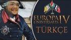DÜŞMAN GENERALİ DAŞ GİBİ   Europa Universalis IV Türkçe   Bölüm 20