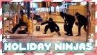 Evsiz İnsanlara Gizlice Tatil Hediyesi Bırakan Ninjalar