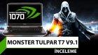 Monster Tulpar T7 V9.1 inceleme - GTX 1070'li oyuncu bilgisayarı!
