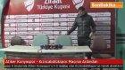 Atiker Konyaspor - Kızılcabölükspor Maçının Ardından