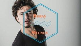 Buray - Mecnun (Sevdalar Sevdalar)