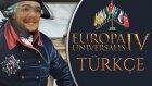 İKİ CEPHEDE SAVAŞ / Europa Universalis IV : Türkçe - Bölüm 21