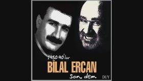 Bilal Ercan -Erzincan