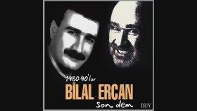 Bilal Ercan - Kalım