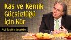 Kas Ve Kemik Güçsüzlüğü İçin Kür | Prof. İbrahim Saraçoğlu - Trt Diyanet