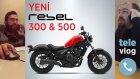 Honda Rebel 300 ve 500 Özellikleri - Televlog