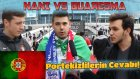 Luis Nani vs Ricardo Quaresma (Portekizlilere Sorduk!)