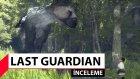 The Last Guardian İnceleme - Ölmeden Önce Mutlaka Oynayın! (Türkçe)