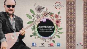 Mehmet Demirtaş - Dedem Kaval Çaldı
