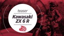 Motorcu Muhabbeti Kawasaki ZX6R Teaser - YAKINDA