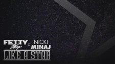 Nicki Minaj feat. Fetty Wap - Like A Star