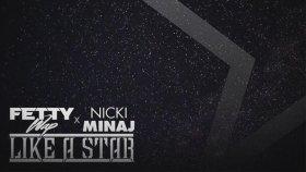 Nicki Minaj - Feat. Fetty Wap - Like A Star