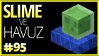 Slime Chunk Buldum ve Havuz Yaptım - Minecraft Türkçe Survival - Türkçe Minecraft - Bölüm 95