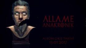Allame - Anakronik (Album Snippet) (Çıkış: 13 Ocak 2017)