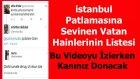 İstanbul Patlamasına Sevinenler - İzlerken Kanınız Donacak