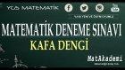 KAFADENGİ YGS Matematik Deneme Sınavı - 4.Bölüm