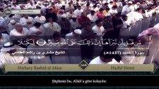 Mishary Rashid al Afasy - Hadîd Sûresi ve Meali [2006 Kıraatı]