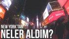 AMERİKA'DAN NELER ALDIM? (New York)