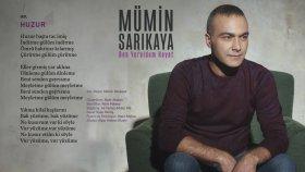 Mümin Sarıkaya - Huzur (Official Audio)