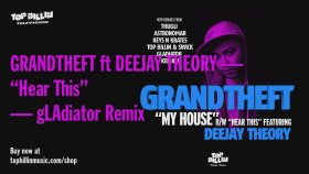 Grandtheft - Hear This feat. Deejay Theory
