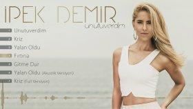 İpek Demir - Fırtına (Official Lyric Video)