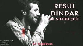 Resul Dindar - Feat. Menekşe Çelik - Ah Buğdayım