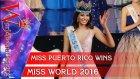 Miss World 2016'nın En Güzel Kadını Stephanie del Valle Seçildi!