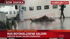 Son Dakika Rusya Büyükelçisi Ankara'da Silahlı Suikasta Uğradı