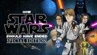 Star Wars Aslında Nasıl Bitmeliydi?