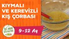Bebekler İçin Kış Çorbası Nasıl Yapılır? (9-12 Ay) - Kerevizli & Kıymalı | İki Anne Bir Mutfak