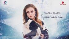 Oana Radu - Topeste-mi iarna