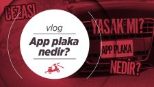 App plaka nedir? App plaka yasak mı? App plaka cezası ne kadar? Sahte Plaka Nasıl anlaşılır?